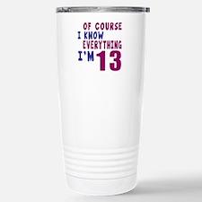 I Know Everythig I Am 1 Travel Mug