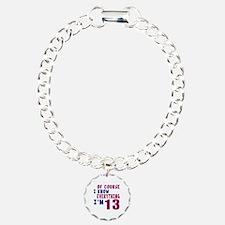I Know Everythig I Am 13 Bracelet