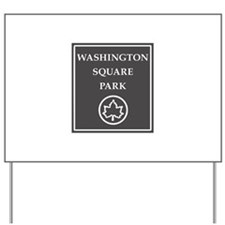 Washington Square Park, NYC - USA Yard Sign