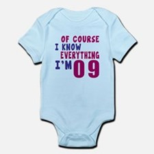 I Know Everythig I Am 09 Onesie