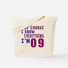 I Know Everythig I Am 09 Tote Bag