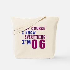 I Know Everythig I Am 06 Tote Bag