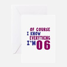 I Know Everythig I Am 06 Greeting Card
