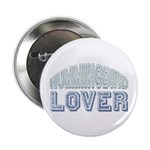 "Hummingbird Lover Bird Love 2.25"" Button (100 pack"