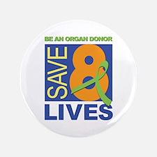 "Save 8 Lives 3.5"" Button"