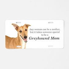 Greyhound Mom Aluminum License Plate