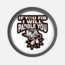 If You Fib I Will Paddle You Wall Clock