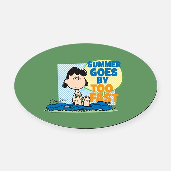 Summer Goes By Too Fast Oval Car Magnet