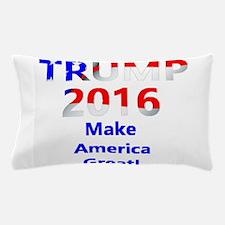 Trump 2016 Make America Great Pillow Case