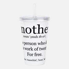 mother definition Acrylic Double-wall Tumbler