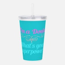 Super Doula Acrylic Double-wall Tumbler