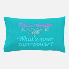 Super Doula Pillow Case