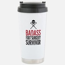 Badass Foot Surgery Sur Stainless Steel Travel Mug