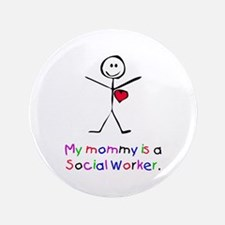 """My Mommy is a SW 3.5"""" Button"""