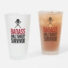 Badass Ankle Surgery Survivor Drinking Glass