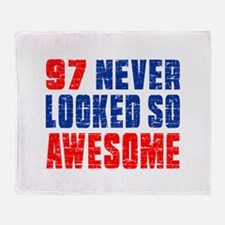 97 Never looked So Much Awesome Throw Blanket