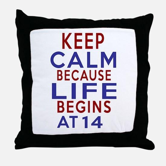 Life Begins At 14 Throw Pillow