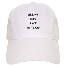All My Ex's Live in Texas Baseball Cap