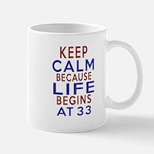 Life Begins At 33 Mug