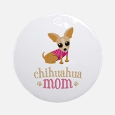 Chihuahua Mom Round Ornament