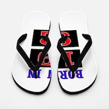 Born In 1992 Flip Flops