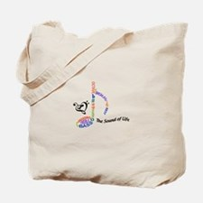 The Sound Of Llife Tote Bag