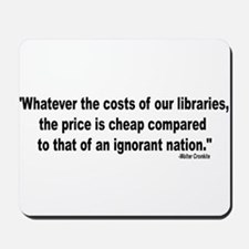 COST OF IGNORANCE Mousepad