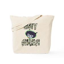 BAY AREA BIZZNESS Tote Bag