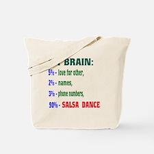 My brain, 90% Salsa Dance Tote Bag