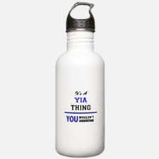 It's a YIA thing, you Water Bottle