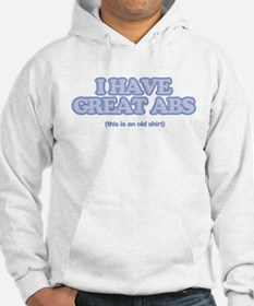 I Have Great Abs Hoodie