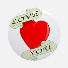 Love You Heart Round Ornament