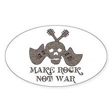 Make Rock Not War Oval Decal
