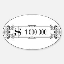 1 000 000 Dollars 3 Decal