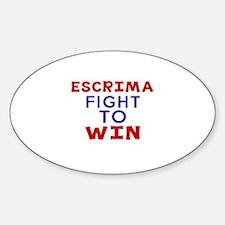 Escrima Fight To Win Decal