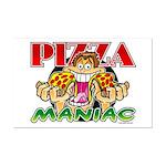 Pizza Maniac @ eShirtLabs.Com Mini Poster Print
