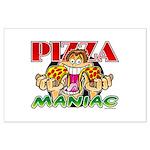 Pizza Maniac @ eShirtLabs.Com Large Poster