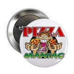 Pizza Maniac @ eShirtLabs.Com Button