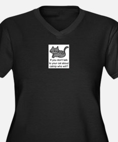 Talk to your cat Plus Size T-Shirt