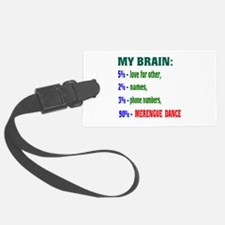 My brain, 90% Merengue dance Luggage Tag