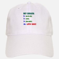 My brain, 90% Latin dance Baseball Baseball Cap