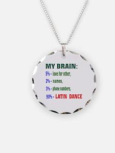 My brain, 90% Latin dance Necklace