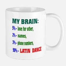 My brain, 90% Latin dance Mug