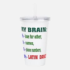 My brain, 90% Latin da Acrylic Double-wall Tumbler