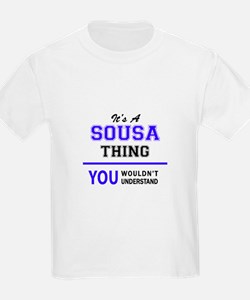 It's SOUSA thing, you wouldn't understand T-Shirt