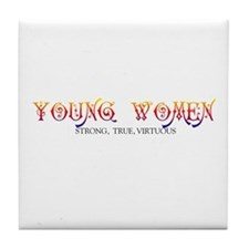 YOUNG WOMEN-STONG, TRUE, VIRTUOUS Tile Coaster
