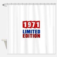 1971 Limited Edition Birthday Shower Curtain