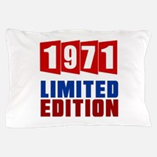1971 Limited Edition Birthday Pillow Case