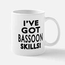 I Have Got Bassoon Skills Mug