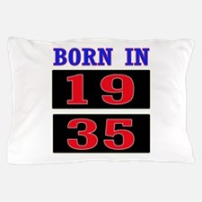 Born In 1935 Pillow Case